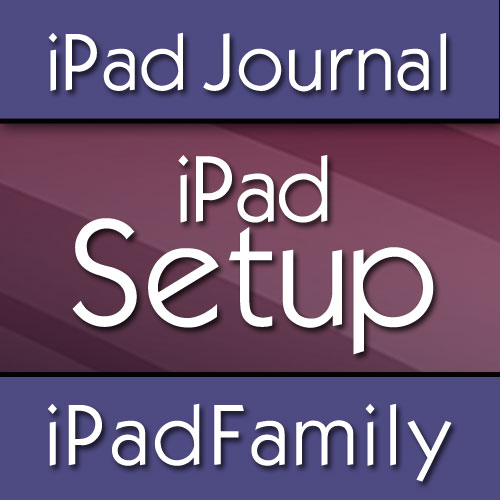 iPad Setup & First Steps Journal